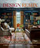 Cover for Design remix: a new spin on traditional rooms