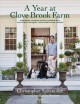 Cover for A Year at Clove Brook Farm: Gardening, Tending Flocks, Keeping Bees, Collec...