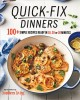 Cover for Quick-fix dinners: 100+ simple recipes ready in 10, 20 or 30 minutes