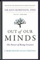 Cover for Out of Our Minds: The Power of Being Creative