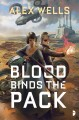 Cover for Blood binds the pack