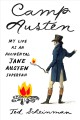 Cover for Camp Austen: my life as an accidental Jane Austen superfan