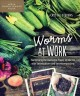 Cover for Worms at work: harnessing the awesome power of worms with vermiculture and ...