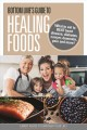 Cover for Bottom Line's guide to healing foods: what to eat to beat heart disease, di...