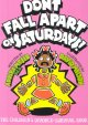 Cover for Don't fall apart on Saturdays!: the children's divorce-survival book