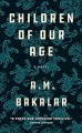 Cover for Children of Our Age