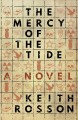 Cover for The mercy of the tide: a novel