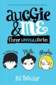 Cover for Auggie & me: three wonder stories