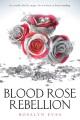 Cover for Blood Rose Rebellion