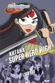 Cover for Katana at Super Hero High