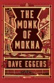 Cover for The monk of Mokha