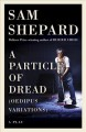 Cover for A particle of dread: a play