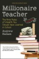 Cover for Millionaire teacher: the nine rules of wealth you should have learned in sc...