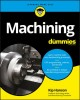 Cover for Machining for dummies