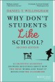 Cover for Why don't students like school?: a cognitive scientist answers questions ab...