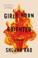 Cover for Girls burn brighter