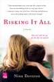 Cover for Risking it all: a novel