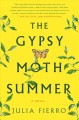 Cover for The gypsy moth summer