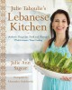 Cover for Julie Taboulie's Lebanese Kitchen: Authentic Recipes for Fresh and Flavorfu...