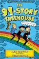 Cover for The 91-story Treehouse