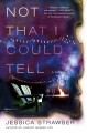 Cover for Not that I could tell