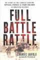 Cover for Full battle rattle: my story as the longest-serving special forces A-Team s...