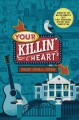 Cover for Your killin' heart: a mystery