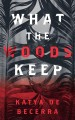 Cover for What the Woods Keep