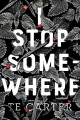 Cover for I stop somewhere