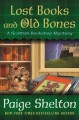 Cover for Lost books and old bones / A Scottish Bookshop Mystery