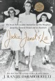 Cover for Jackie, Janet & Lee: the secret lives of Janet Auchincloss and her daughter...