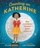 Cover for Counting on Katherine: how Katherine Johnson saved Apollo 13