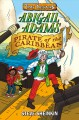 Cover for Abigail Adams: pirate of the Caribbean