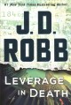 Cover for Leverage in death: an Eve Dallas novel