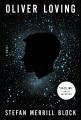 Cover for Oliver Loving: a novel
