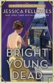 Cover for Bright young dead / A Mitford Murders Mystery
