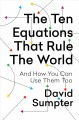 Cover for The ten equations that rule the world: and how you can use them too