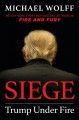 Cover for Siege: Trump Under Fire