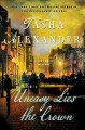 Cover for Uneasy Lies the Crown