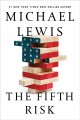 Cover for The Fifth Risk: Undoing Democracy
