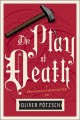 Cover for The play of death: a Hangman Daughter's tale