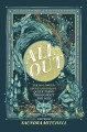 Cover for All out: the no-longer-secret stories of queer teens throughout the ages