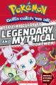 Cover for Pokémon gotta catch 'em all!: official guide to legendary and mythical Pok...