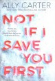 Cover for Not If I Save You First