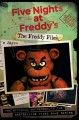 Cover for Five nights at Freddy's: the Freddy files: based on the series five nights ...