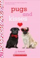 Cover for Pugs and kisses