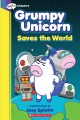 Cover for Grumpy Unicorn Saves the World