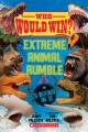 Cover for Extreme animal rumble: 5 books in 1!