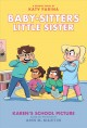 Cover for Baby-sitters Little Sister 5: Karen's School Picture: a Graphic Novel