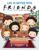 Cover for Life Is Better With Friends: Friends Picture Book